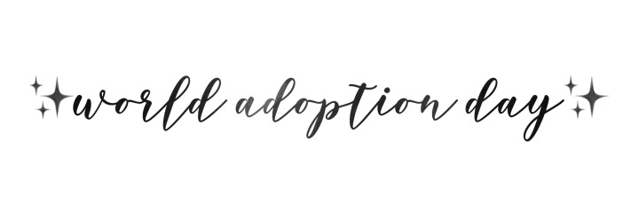 It's World Adoption Day!